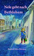 Nele geht nach Bethlehem