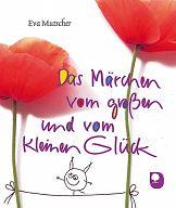 Das Märchen vom großen und vom kleinen Glück, Eschbacher Geschenkhefte