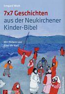7 x 7 Geschichten aus der Neukirchener Kinderbibel