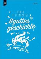 # gottes geschichte