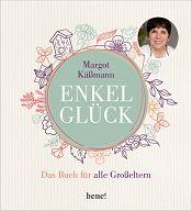 Enkelglück - Das Buch für alle Großeltern