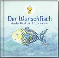 Der Wunschfisch - Geschenkbuch